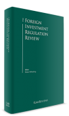 ALRUD experts are authors of the chapter in the book related to regulation of foreign investments in Russia for The Foreign Investment Regulation Review